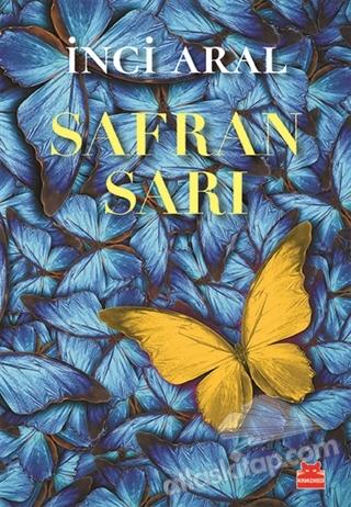 SAFRAN SARI ( YENİ YALAN ZAMANLAR - 3 )
