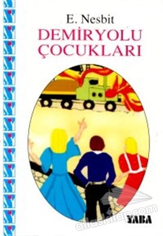 DEMİRYOLU ÇOCUKLARI (  )