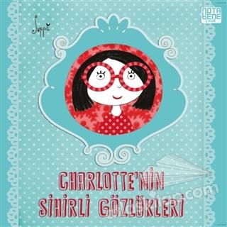CHARLOTTE'NİN SİHİRLİ GÖZLÜKLERİ (  )