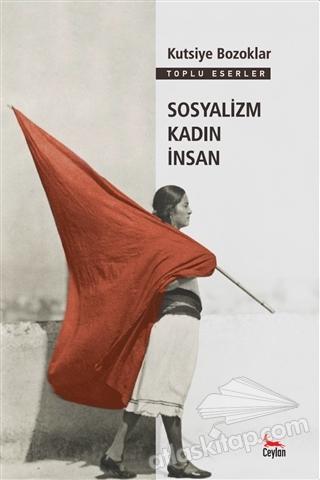 SOSYALİZM KADIN İNSAN (  )