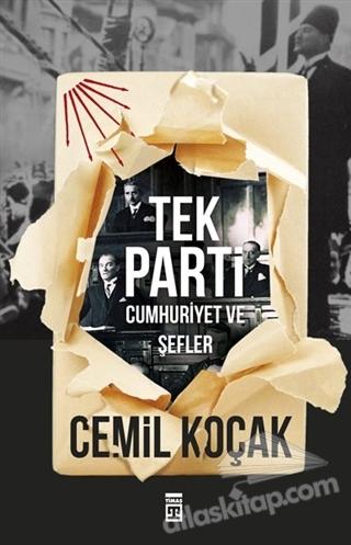 TEK PARTİ - CUMHURİYET VE ŞEFLER (  )