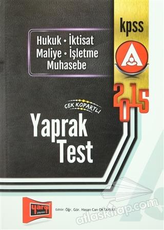 KPSS A GRUBU 2015 / HUKUK, İKTİSAT, MALİYE, İŞLETME, MUHASEBE ÇEK KOPARTLI YAPRAK TEST (  )