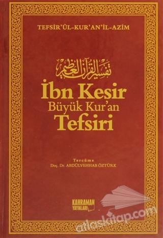 İBN KESİR BÜYÜK KUR'AN TEFSİRİ (10 CİLT TAKIM) ( TEFSİR'ÜL-KUR'AN'İL-AZİM )