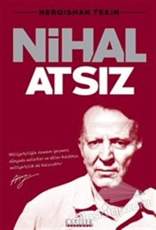 NİHAL ATSIZ (  )
