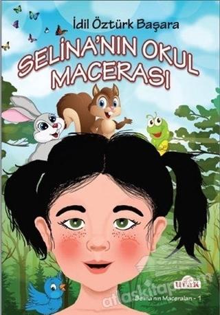 SELİNA'NIN OKUL MACERASI (  )