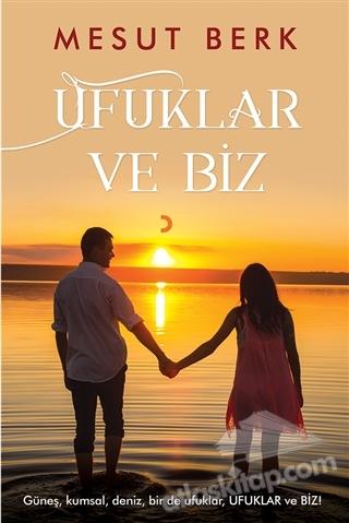 UFUKLAR VE BİZ (  )
