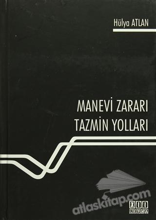 MANEVİ ZARARI TAZMİN YOLLARI (  )