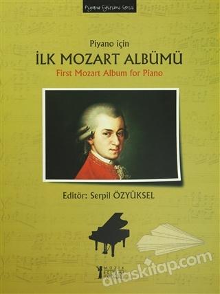 PİYANO İÇİN İLK MOZART ALBÜMÜ / FİRST MOZART ALBUM FOR PİANO (  )