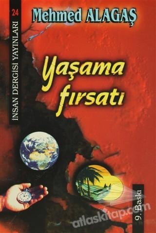 YAŞAMA FIRSATI ( İNSAN DERGİSİ YAYINLARI - 24 )
