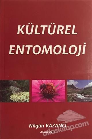 KÜLTÜREL ENTOMOLOJİ (  )