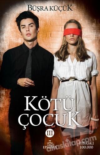 KÖTÜ ÇOCUK - 3 (  )
