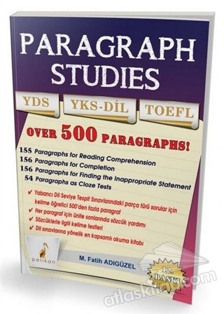 PARAGRAPH STUDİES YDS YKS-DİL TOEFL ( OVER 500 PARAGRAPHS! )