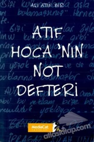 ATIF HOCA'NIN NOT DEFTERİ (  )