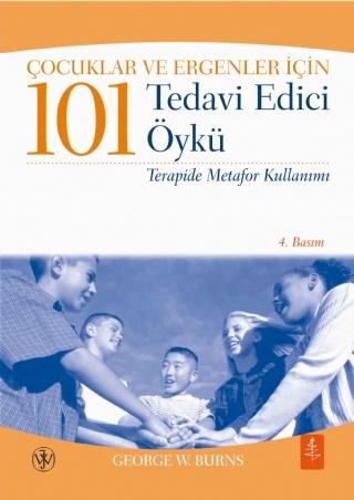 ÇOCUKLAR VE ERGENLER İÇİN 101 TEDAVİ EDİCİ ÖYKÜ - TERAPİDE METAFOR KULLANIMI - 101 HEALİNG STORİES FOR KİDS AND TEENS - USİNG METAPHORS İN THERAPY ( ÇOCUKLAR VE ERGENLER İÇİN 101 TEDAVİ EDİCİ ÖYKÜ - TERAPİDE METAFOR KULLANIMI - 101 HEALİNG STORİES FOR KİDS AND TEENS - USİNG METAPHORS İN THERAPY )