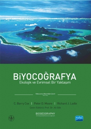 BİYOCOĞRAFYA- EKOLOJİK VE EVRİMSEL BİR YAKLAŞIM, BIOGEOGRAPHY - AN ECOLOGİCAL AND EVOLUTİONARY APPROACH ( BİYOCOĞRAFYA- EKOLOJİK VE EVRİMSEL BİR YAKLAŞIM, BIOGEOGRAPHY - AN ECOLOGİCAL AND EVOLUTİONARY APPROACH )