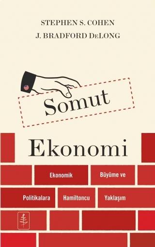 SOMUT EKONOMİ ( SOMUT EKONOMİ - CONCRETE ECONOMİCS )
