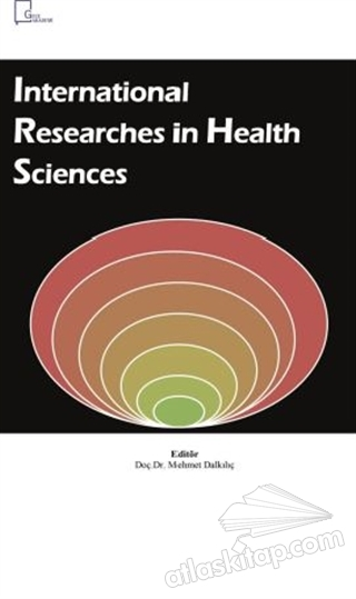 INTERNATİONAL RESEARCHES İN HEALTH SCİENCES (  )