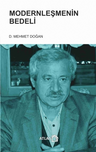 MODERNLEŞMENİN BEDELİ ( MODERNLEŞMENİN BEDELİ )