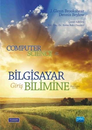 BİLGİSAYAR BİLİMİNE GİRİŞ - COMPUTER SCİENCE AN OVERVİEW ( BİLGİSAYAR BİLİMİNE GİRİŞ - COMPUTER SCİENCE AN OVERVİEW )