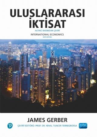 ULUSLARARASI İKTİSAT - INTERNATİONAL ECONOMİCS ( ULUSLARARASI İKTİSAT - INTERNATİONAL ECONOMİCS )