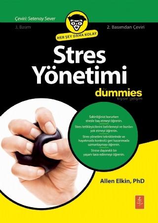 STRES YÖNETİMİ FOR DUMMİES- STRESS MANAGEMENT FOR DUMMİES ( STRES YÖNETİMİ FOR DUMMİES- STRESS MANAGEMENT FOR DUMMİES )