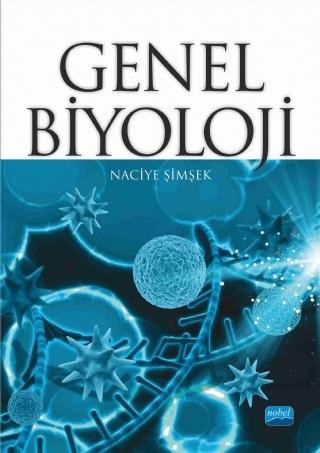 GENEL BİYOLOJİ ( GENEL BİYOLOJİ )