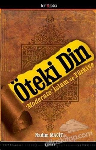 ÖTEKİ DİN (  )