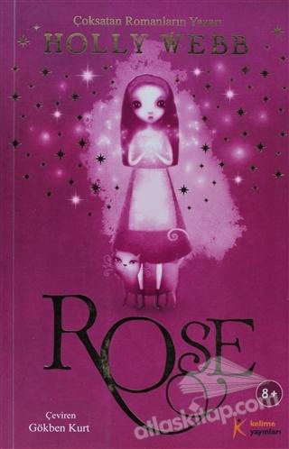 ROSE ( ÇOKSATAN ROMANLARIN YAZARI )