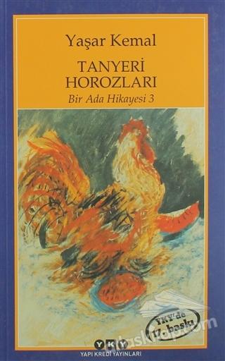 TANYERİ HOROZLARI ( BİR ADA HİKAYESİ - 3 )