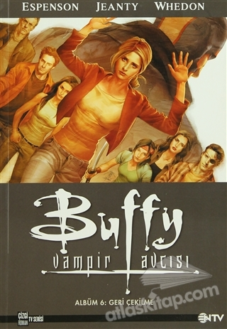 BUFFY VAMPİR AVCISI 6 - GERİ ÇEKİLME (  )