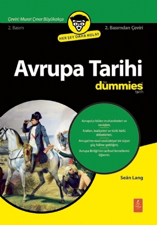 AVRUPA TARİHİ FOR DUMMİES - EUROPEAN HİSTORY FOR DUMMİES ( AVRUPA TARİHİ FOR DUMMİES - EUROPEAN HİSTORY FOR DUMMİES )