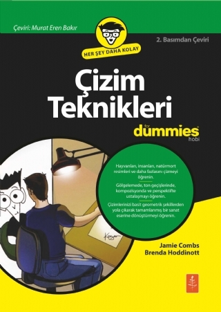 ÇİZİM TEKNİKLERİ FOR DUMMİES ( ÇİZİM TEKNİKLERİ FOR DUMMİES - DRAWİNG FOR DUMMİES )