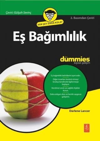 EŞ BAĞIMLILIK FOR DUMMİES ( EŞ BAĞIMLILIK FOR DUMMİES - CODEPENDENCY FOR DUMMİES )