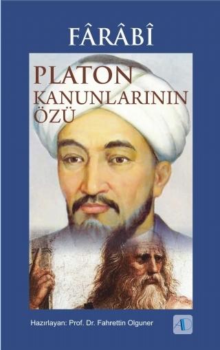 FâRâBî - PLATON KANUNLARININ ÖZÜ ( FâRâBî - PLATON KANUNLARININ ÖZÜ )