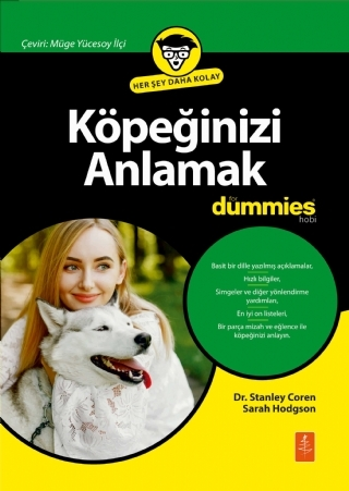 KÖPEĞİNİZİ ANLAMAK FOR DUMMİES - UNDERSTANDİNG YOUR DOG FOR DUMMİES ( KÖPEĞİNİZİ ANLAMAK FOR DUMMİES - UNDERSTANDİNG YOUR DOG FOR DUMMİES )