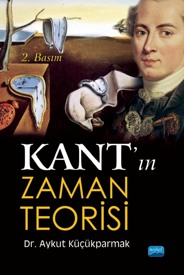 KANT'IN ZAMAN TEORİSİ ( KANT'IN ZAMAN TEORİSİ )
