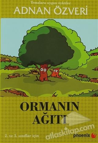 ORMANIN AĞITI ( 2. VE 3. SINIFLAR İÇİN )