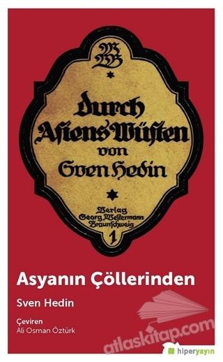 ASYANIN ÇÖLLERİNDEN (  )