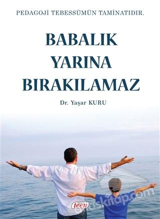 BABALIK YARINA BIRAKILMAZ (  )