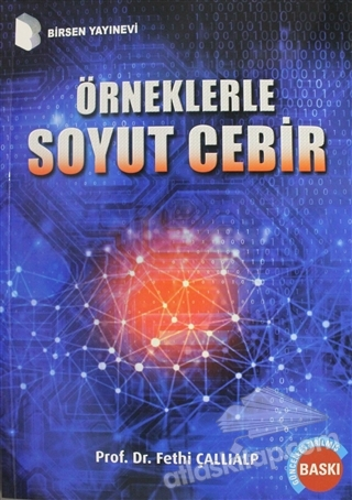 ÖRNEKLERLE SOYUT CEBİR (  )