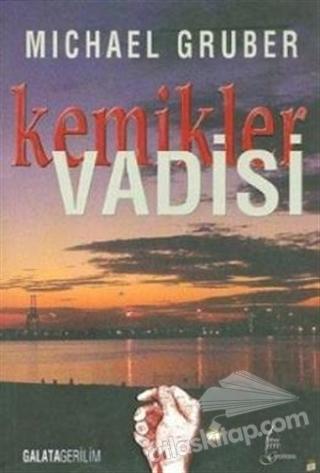 KEMİKLER VADİSİ (  )