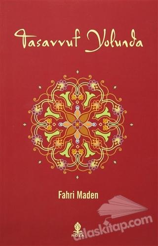 TASAVVUF YOLUNDA (  )