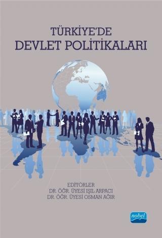 TÜRKİYE'DE DEVLET POLİTİKALARI ( TÜRKİYE'DE DEVLET POLİTİKALARI )
