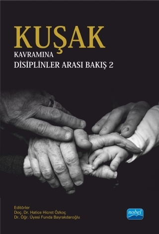 KUŞAK KAVRAMINA DİSİPLİNLER ARASI BAKIŞ - 2 ( KUŞAK KAVRAMINA DİSİPLİNLER ARASI BAKIŞ - 2 )