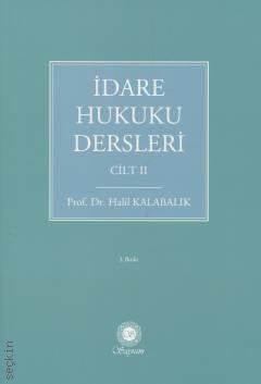 İDARE HUKUKU DERSLERİ CİLT II ( İDARE HUKUKU DERSLERİ CİLT II )