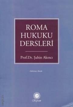 ROMA HUKUKU DERSLERİ ( ROMA HUKUKU DERSLERİ )