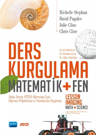 DERS KURGULAMA - MATEMATİK + FEN / LESSON IMAGİNG - MATH + SCİENCE ( DERS KURGULAMA - MATEMATİK + FEN / LESSON IMAGİNG - MATH + SCİENCE )
