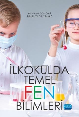 İLKOKULDA TEMEL FEN BİLİMLERİ ( İLKOKULDA TEMEL FEN BİLİMLERİ )
