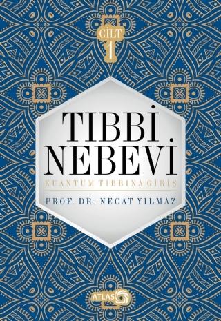 TIBBİ NEBEVİ CİLT I ( TIBBİ NEBEVİ CİLT I )