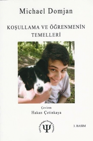KOŞULLANMA VE ÖĞRENMENİN TEMELLERİ - ESSENTİALS OF CONDİTİONİNG AND LEARNİNG (SECOND EDİTİON) ( KOŞULLANMA VE ÖĞRENMENİN TEMELLERİ - ESSENTİALS OF CONDİTİONİNG AND LEARNİNG (SECOND EDİTİON) )